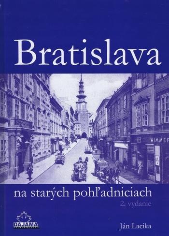 Bratislava na starých pohľadniciach - Mestá na starých pohľadniciach