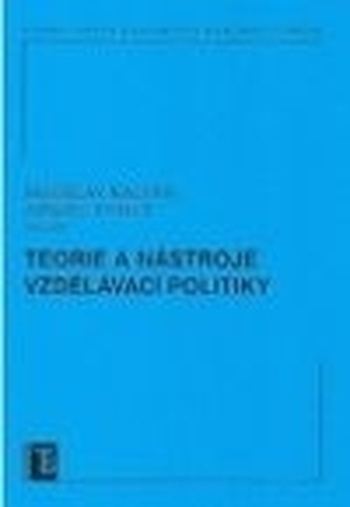 Teorie a nástroje vzdělávací politiky