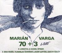 Marián Varga 70+3 Live - CD