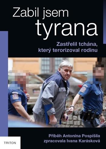 Zabil jsem tyrana