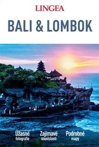 Bali a Lombok - velký průvodce