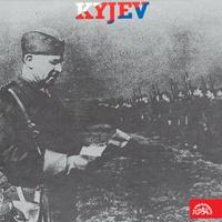 Kyjev - vzpomínky příslušníků 1. čs. samostatné brigády