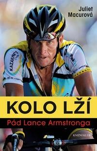 Kolo lží. Pád Lance Armstronga