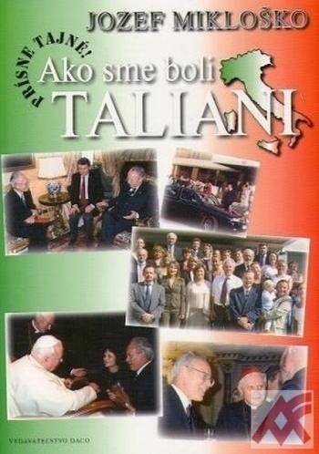 Ako sme boli Taliani