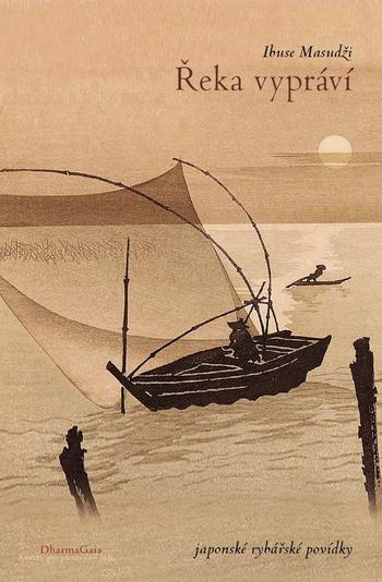 Řeka vypráví. Japonské rybářské povídky