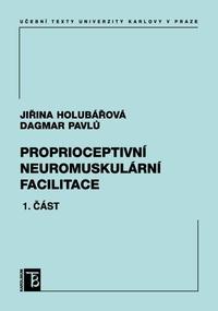 Proprioceptivní neuromuskulární facilitace 1. část