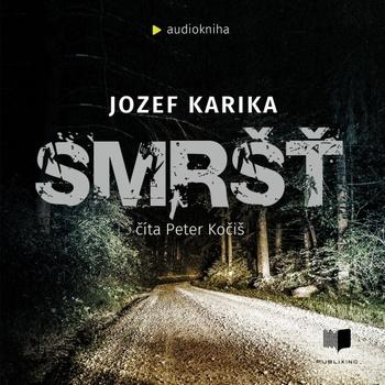 Smršť - CD (audiokniha)