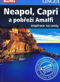 Neapol, Capri a pobřeží Amalfi - inspirace na cesty