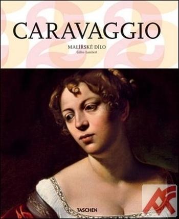Caravaggio. Malířské dílo