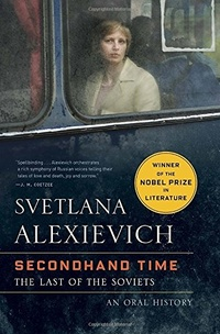 Secondhand Time. The Last of the Soviets