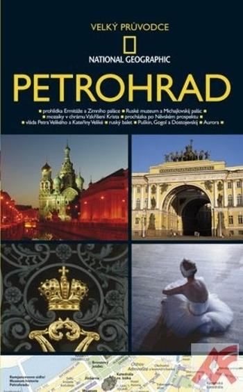 Petrohrad - Velký průvodce National Geographic