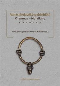 Raněstředověké pohřebiště Olomouc - Nemilany. Katalog + CD