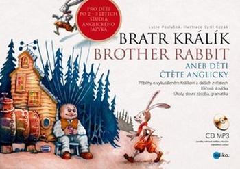 Bratr Králík / Brother Rabbit + CD MP3