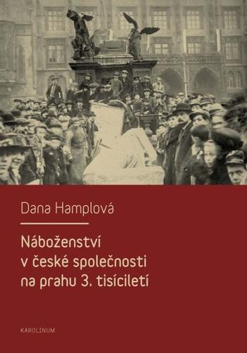 Náboženství v české společnosti na prahu 3. tísiciletí
