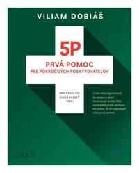 5P - Prvá pomoc pre pokročilých poskytovateľov