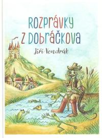 Rozprávky z Dobráčkova