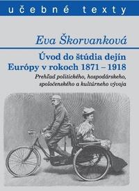 Úvod do štúdia dejín Európy v rokoch 1871-1918