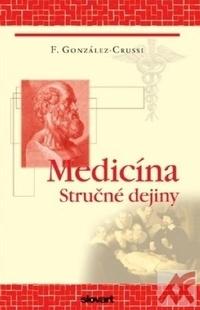 Medicína. Stručné dejiny