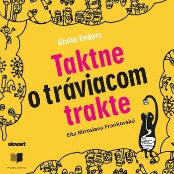 Taktne o tráviacom trakte - CD (audiokniha)