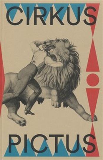 Cirkus pictus - zázračná krása a ubohá existence