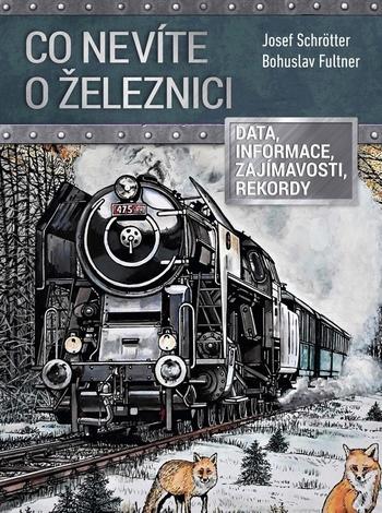 Co nevíte o železnici