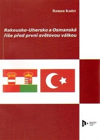 Rakousko-Uhersko a Osmanská říše před první světovou válkou