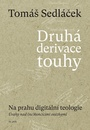 Druhá derivace touhy II