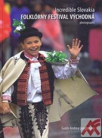 Incredible Slovania. Folklórny festival Východná - Photographs