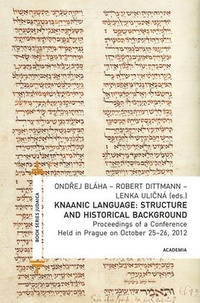 Knaanic Language. Structure and Historical Background