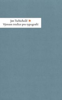 Význam tradice pro typografii