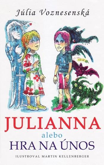 Julianna alebo Hra na únos