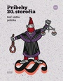 Príbehy 20.storočia 1/2021
