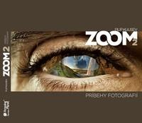 Zoom 2. Príbehy fotografií
