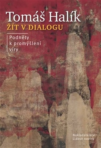 Žít v dialogu. Podněty k promýšlení víry