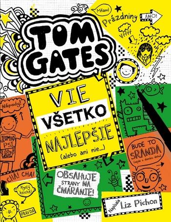 Tom Gates 10 - Vie všetko najlepšie (alebo ani nie)