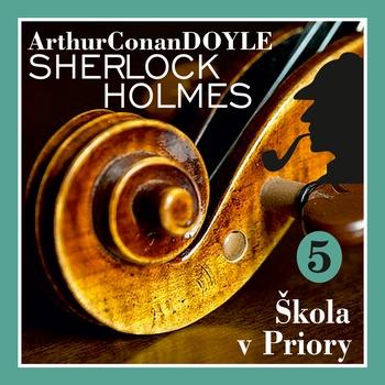 Návrat Sherlocka Holmese 5 - Škola v Priory