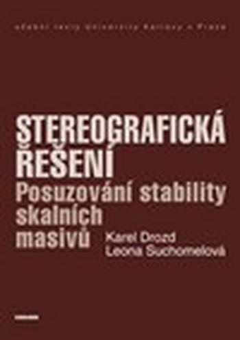Stereografická řešení. Posuzování stability skalních masivů
