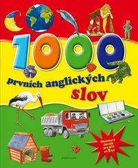 1000 prvních anglických slov. Obrázkový slovník pro děti od 5 let