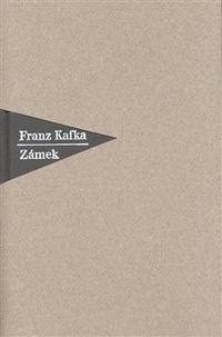 Zámek (Nakladelství Franze Kafky)