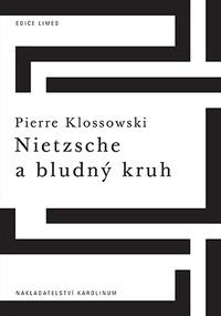 Nietzsche a bludný kruh