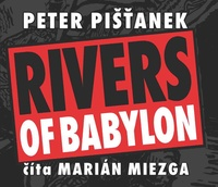 Rivers of Babylon - CD (audiokniha)