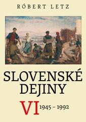 Slovenské dejiny VI.