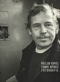 Václav Havel - Tomki Němec. Fotografie