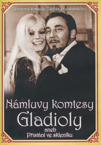 Námluvy komtesy Gladioly aneb Přistání ve skleníku - DVD