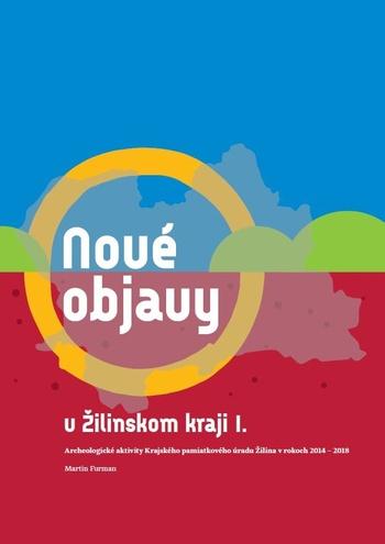 Nové objavy v Žilinskom kraji I.