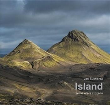Island. Země včera zrozená