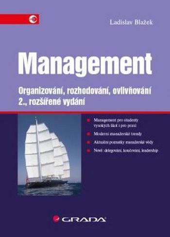 Management. Organizování, rozhodování, ovlivňování