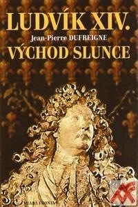 Ludvík XIV. Východ Slunce