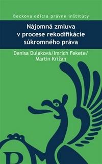 Nájomná zmluva v procese rekodifikácie súkromného práva