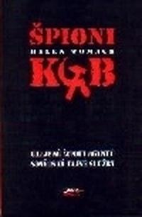 Špioni KGB Utajené životy agentů